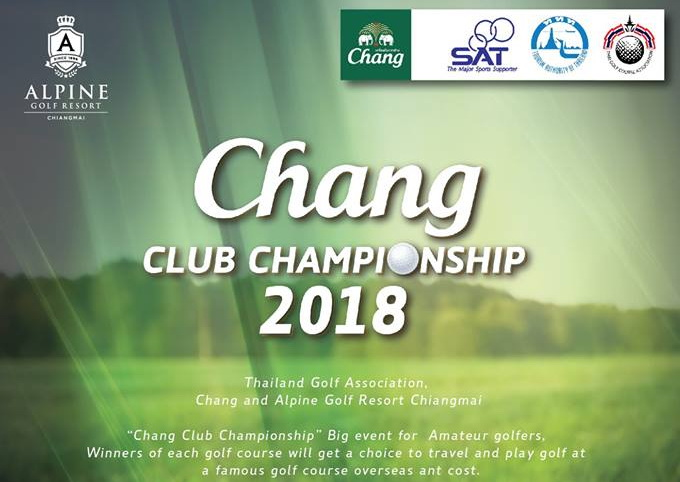 Chang Club Championship 2018 at Alpinegolfresort Chiangmai